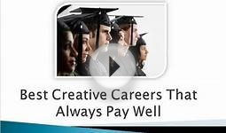 Best Creative Careers That Pay Well Always